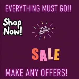 ✨🌟 MAKE ANY OFFER- EVERYTHING MUST GO!! 🌟✨🔥